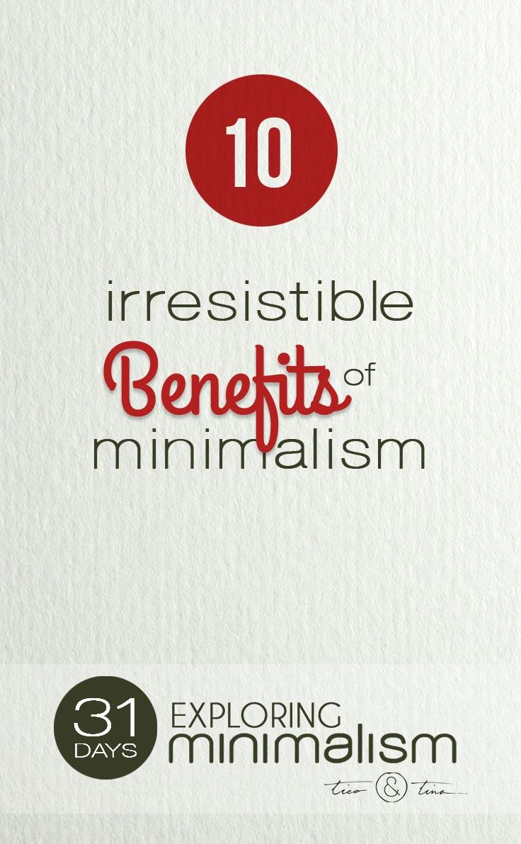 10 irresistible benefits of a minimalist lifestyle tico for Simple minimalist lifestyle