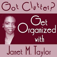 Got Clutter? Get Organized podcast   minimalism   organization   simple living