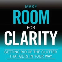 Make Room for Clarity podcast   minimalism   simple living