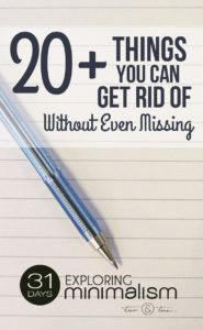 One of the best ways to dip your toes in the waters of a minimalist lifestyle is to first purge the obvious excess. Here's a cheat sheet to get you started: 20+ Thins You Can Get Rid of Without Even Missing - Common Duplicates from Your Home | 31 Days Exploring Minimalism | simple living, declutter, unclutter, get rid of clutter