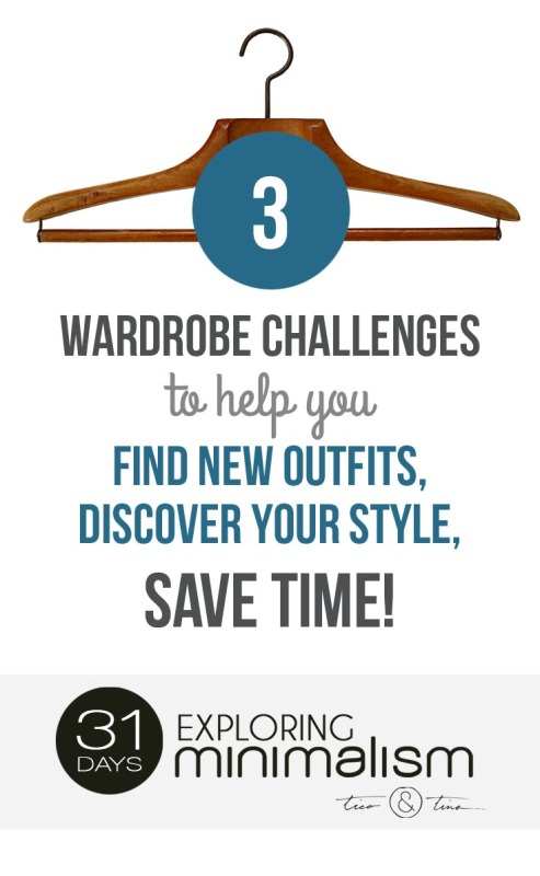 3 Wardrobe Challenges to Help You Find New Outfits, Discover Your Style, Save Time! | minimalist living, minimalism, simple living