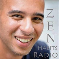 Zen Habits radio podcast   minimalism   simple living