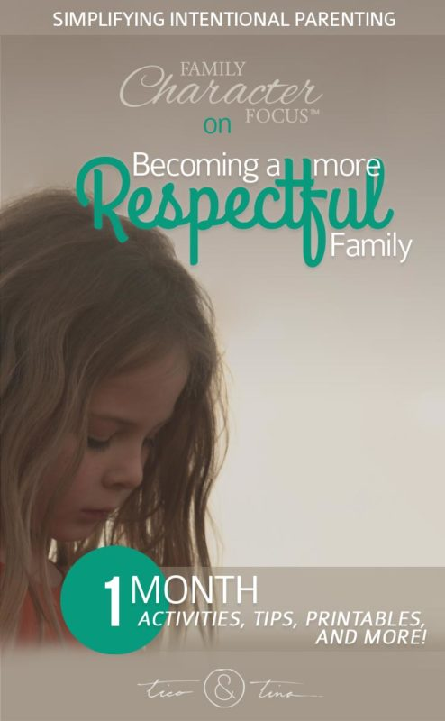 Simplifying Parenting: Becoming a More Respectful Family | Family Character Focus
