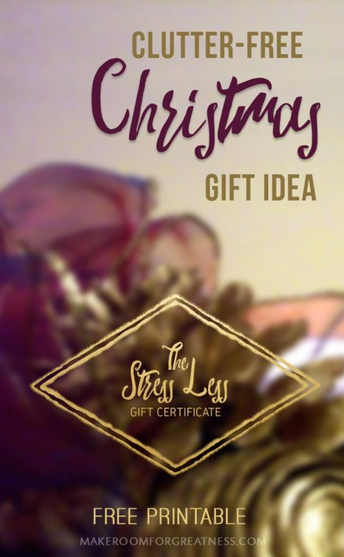 Are you tired of clutter? Here's an awesome free printable clutter-free Christmas gift idea that will also work for any other time of year! Give someone the gift of yourself and reduce clutter in your own home as well!